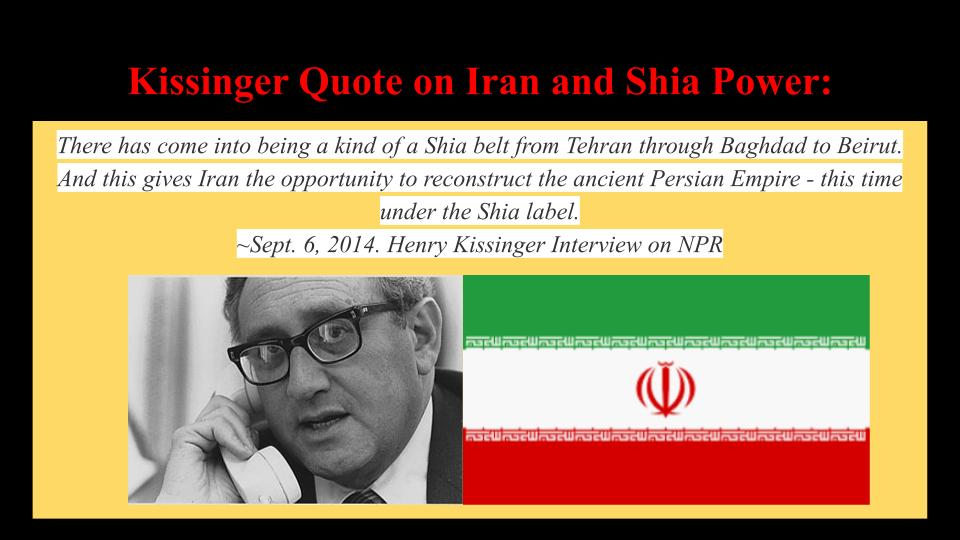 Kissinger Quote on Iran and Shia Power-2014