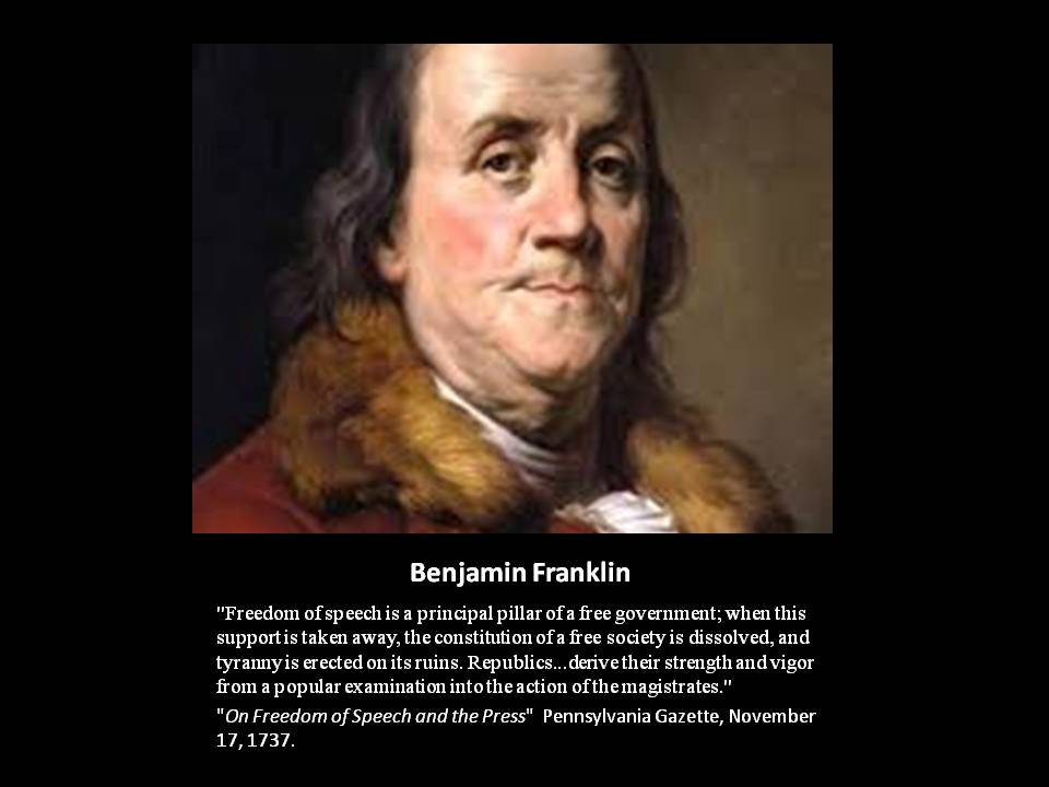 Benjamin Franklin- Quote: Freedom of Speech