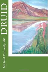 The Book Review of Michael Conneely's Druid